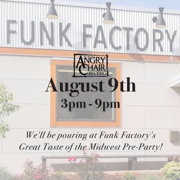 Funk Factory's Great Taste Of The Midwest Pre-Party!