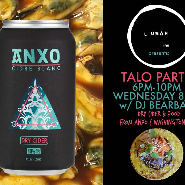 ANXO Cider & Talo Party @ The Lunar Inn