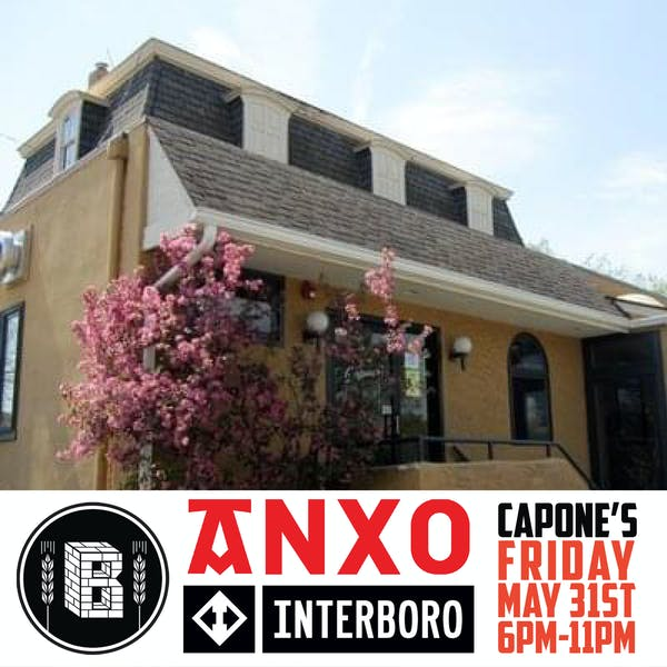 ANXO x BUNKER x INTERBORO at Capone's: Philly Beer Week