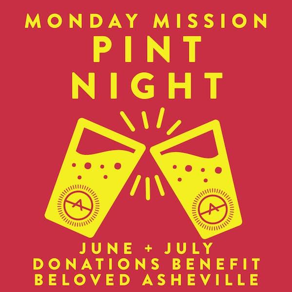 MISSION MONDAY PINT NIGHTS START JUNE 7TH