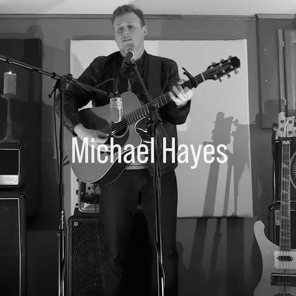 Michael Hayes – Live