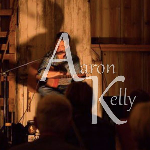 Aaron Kelly – Live in the Taproom (or Patio)