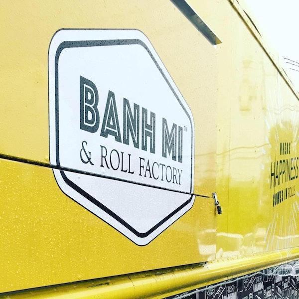 Food Truck – Banh Mi & Roll