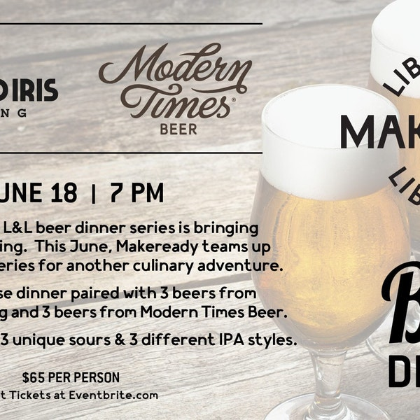 Bearded Iris & Modern Times Beer Dinner