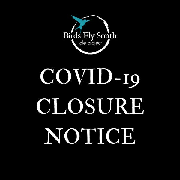 COVID-19 TEMPORARY CLOSURE NOTICE