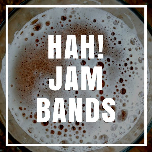 Image or graphic for Hah! Jam Bands