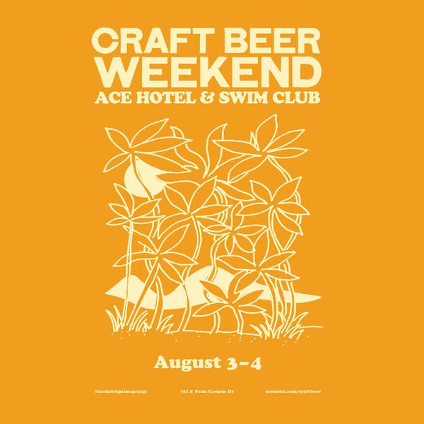 8th Annual Craft Beer Weekend at the Ace Hotel & Swim Club in Palm Springs