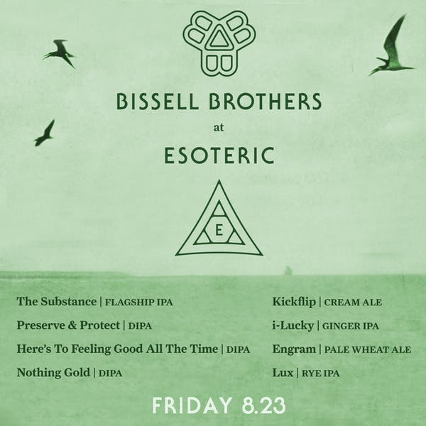 Bissell Brothers at Esoteric