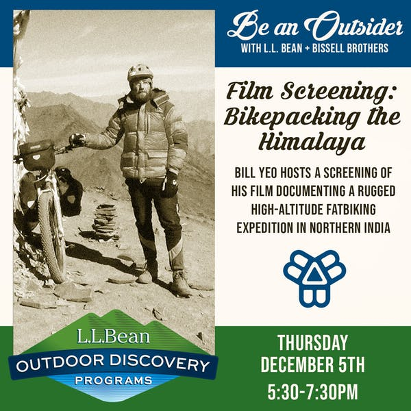 Film Screening: Bikepacking the Himalaya | Be An Outsider with Bissell Brothers & L.L. Bean