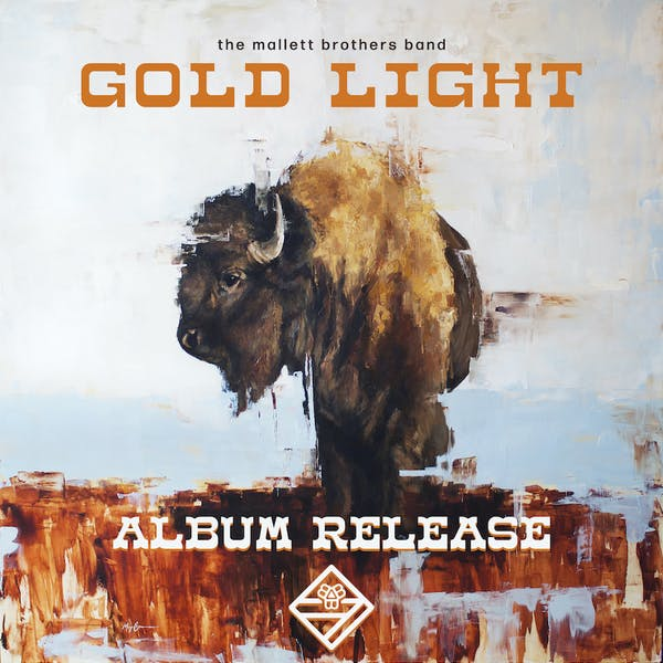 The Mallett Brothers Band Gold Light Release Party (NIGHT 1)