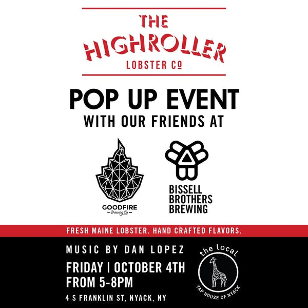 Pop-Up at The Local Tap House of Nyack with Goodfire and Highroller Lobster Co.
