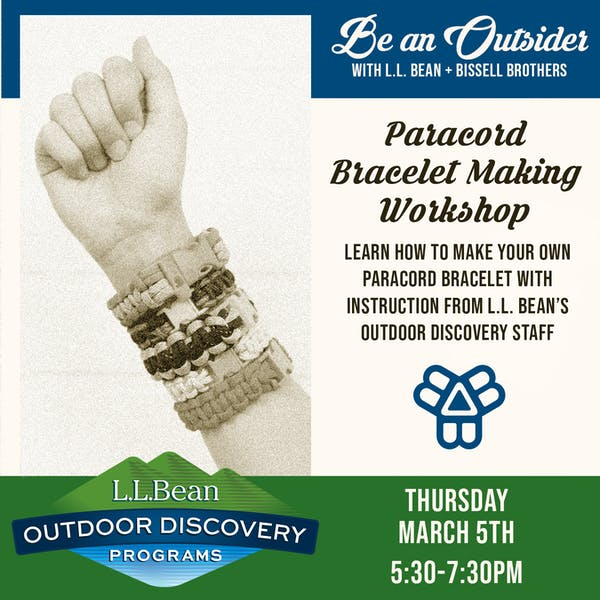 Paracord Bracelet Making Workshop | Be An Outsider with Bissell Brothers & L.L. Bean