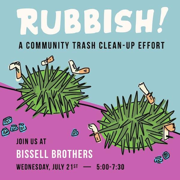 Rubbish!: A Community Trash Clean-Up Effort