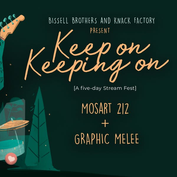Keep On Keeping On: mosart212 & Graphic Melee