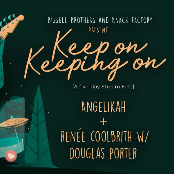 Keep On Keeping On: Angelikah & Renée Coolbrith with Douglas Porter