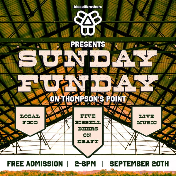 Thompson's Point & Bissell Brothers Present Sunday Funday on the Point