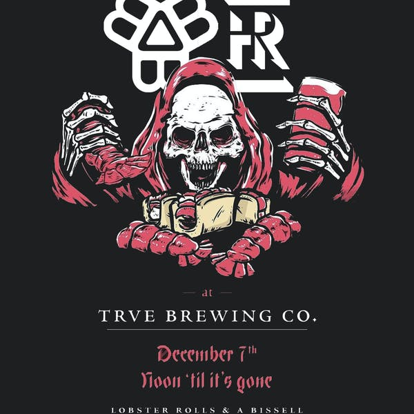 Feature at TRVE Brewing with Highroller Lobster Co.