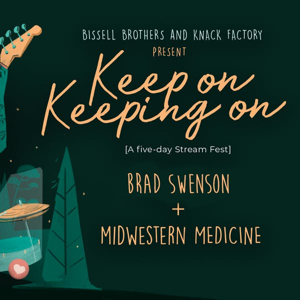 Keep On Keeping On: Brad Swenson & Midwestern Medicine