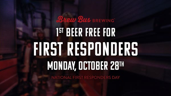 First Responders Day- 1st Beer Free