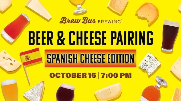 Beer & Cheese Pairing: Spanish Cheese Edition