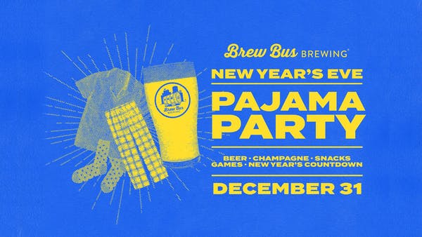 4th Annual New Year's Eve Pajama Party