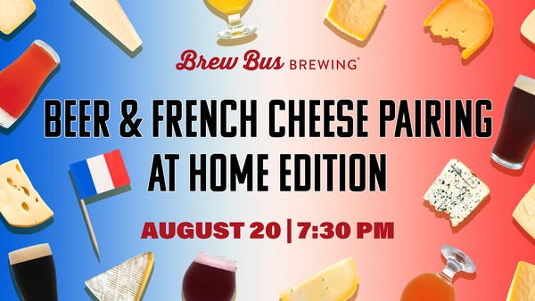 BEER AND FRENCH CHEESE PAIRING: AT HOME EDITION