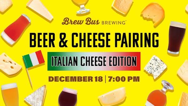 Beer & Cheese Pairing: Italian Edition
