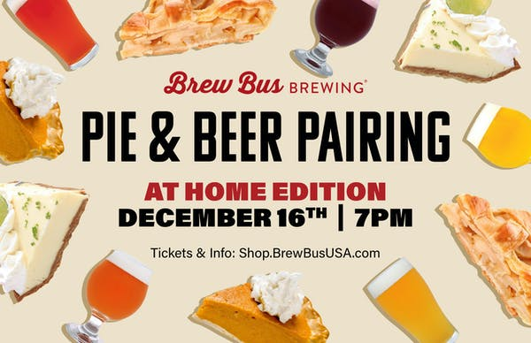 Beer & Pie Pairing: At Home Holiday Edition
