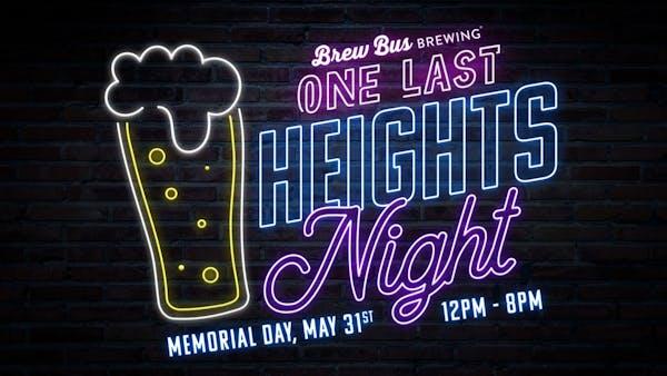 One Last Heights Night