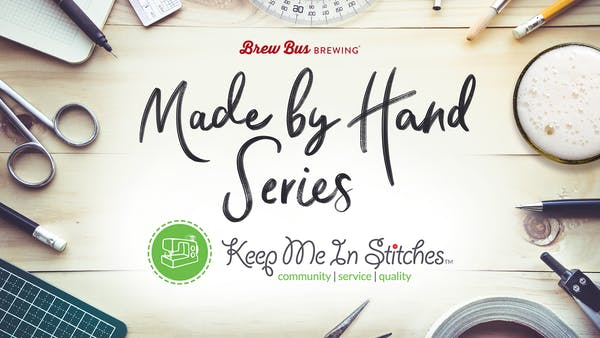 Made by Hand Series: Keep Me In Stitches