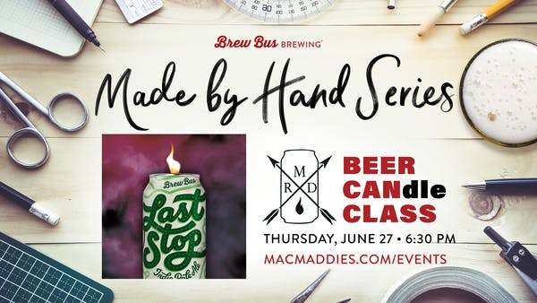Made By Hand Series: CANdle Class