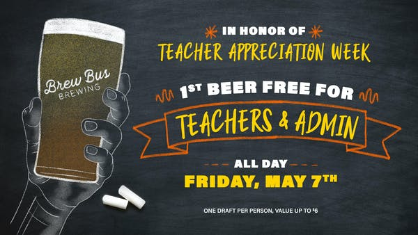 Teachers & Admin Drink Free on Friday, May 7th!