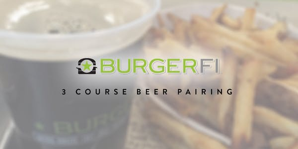 3 Course Beer Pairing Dinner at BurgerFi South Tampa