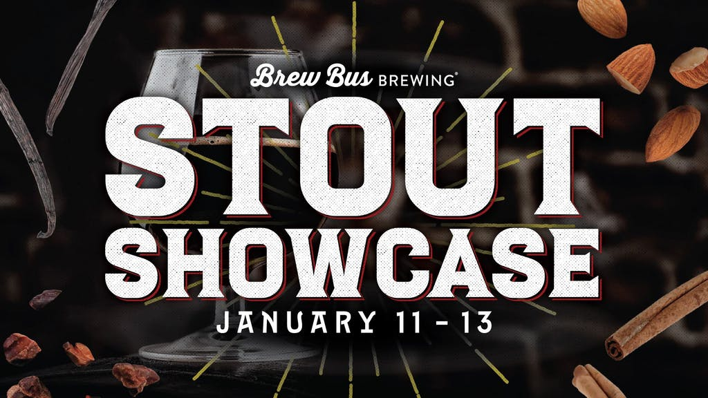 Brew Bus Brewing - Stout Showcase