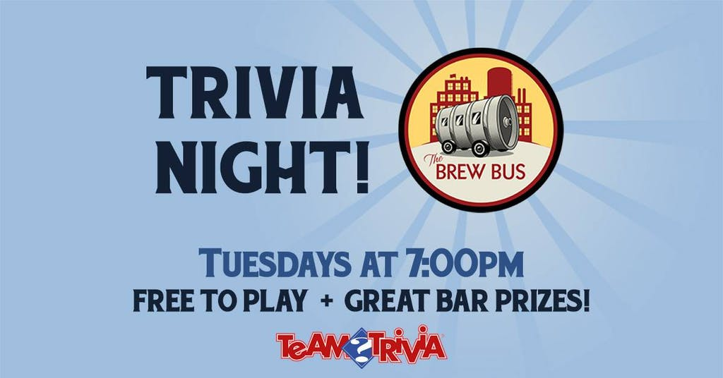 Brew Bus Brewing - Trivia Night