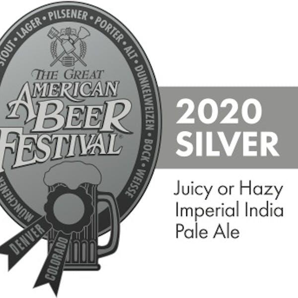 2020 GABF Silver for Juicy/Hazy Imperial IPA