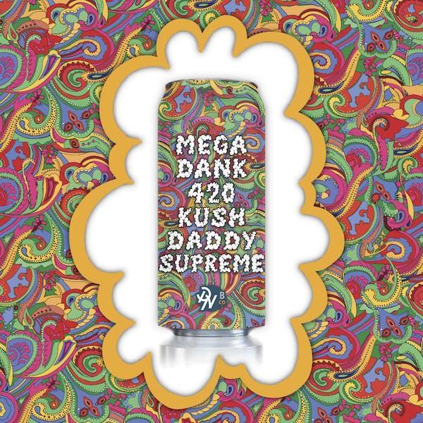 Mega dank 420 Kush Daddy Supreme