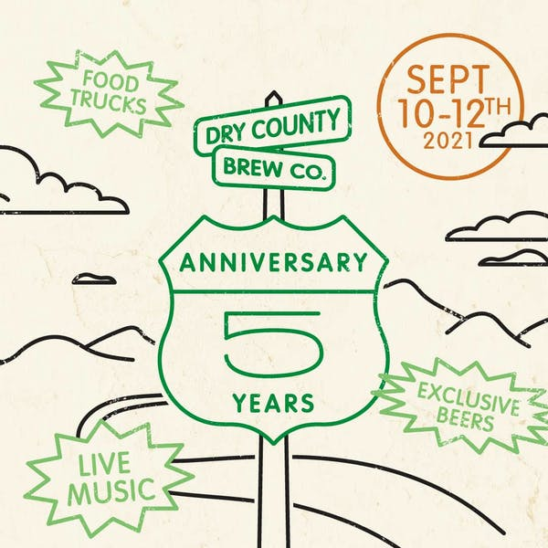 Dry County 5th Anniversary