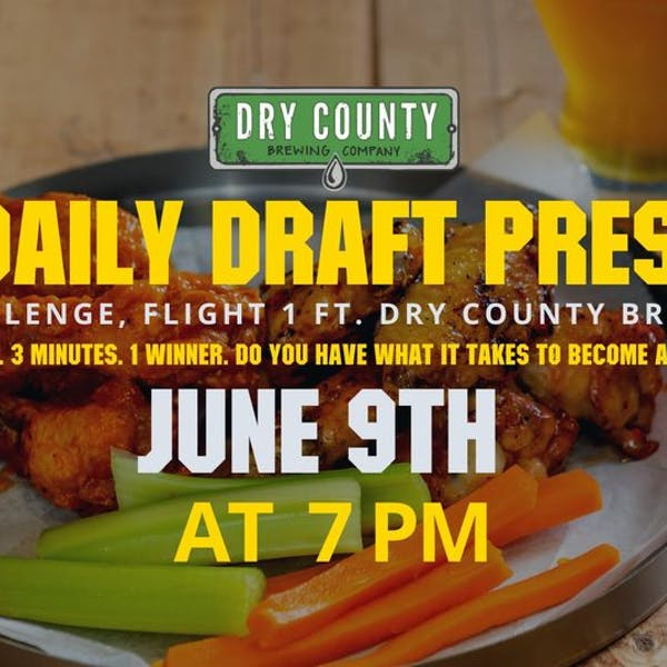 Wing Challenge, Round 1 ft. Dry County Brewing Co.
