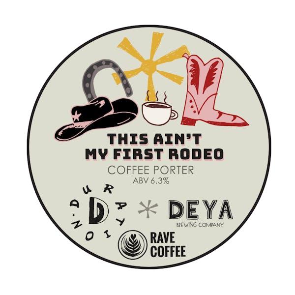 Collab #4 | Deya | Ain't My First Rodeo | Oatmeal Coffee Porter
