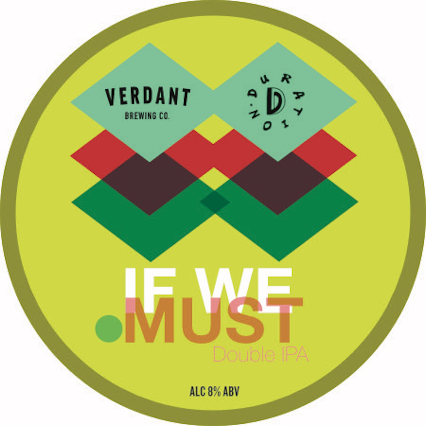 6 Verdant x Duration If We Must