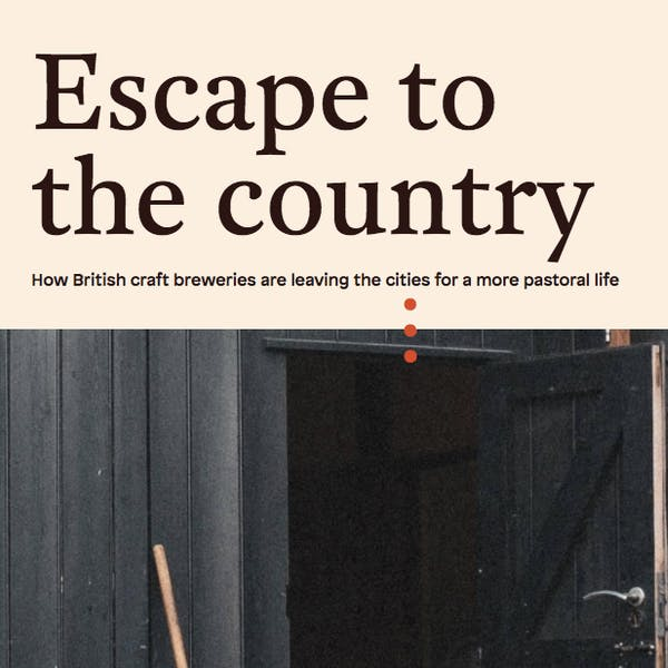 Escape To The Country | Ferment Magazine