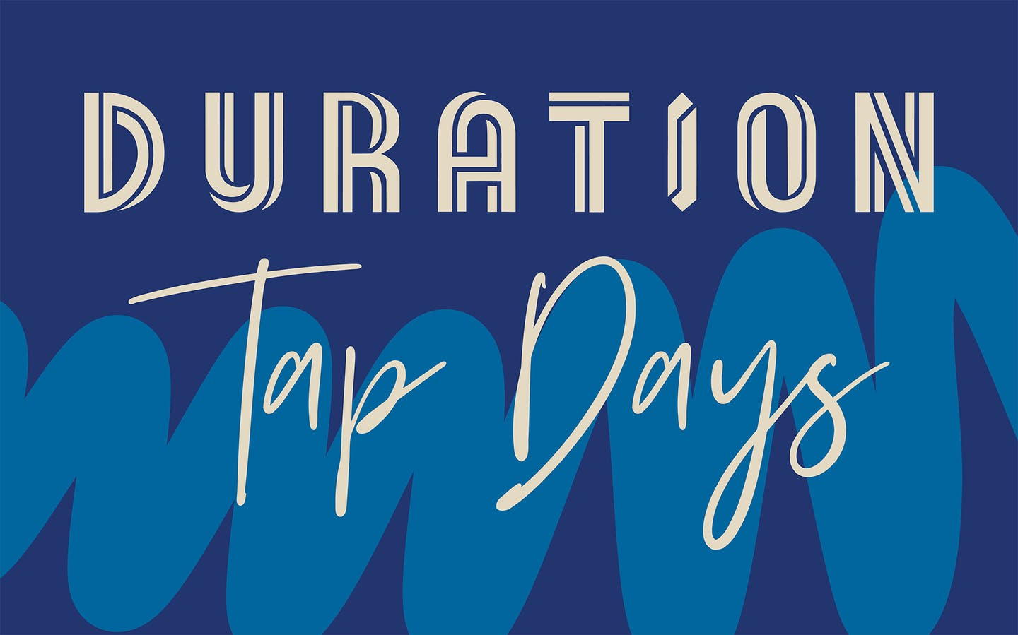 Duration Tap Days