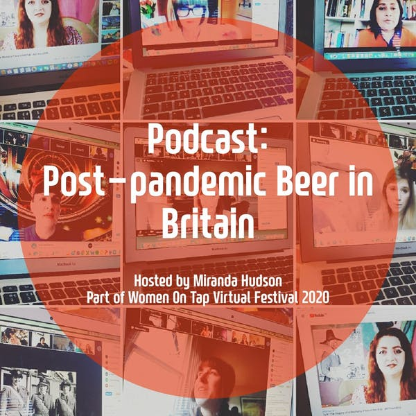 Panel: Post-pandemic Beer in Britain – WOTFest2020