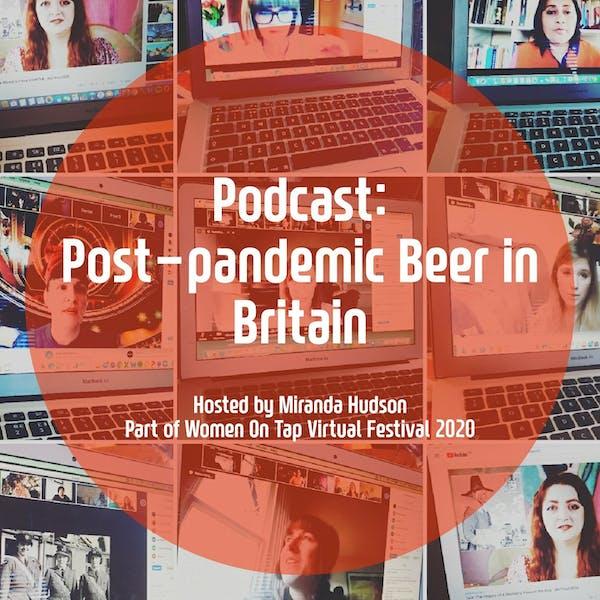 WOT Fest Post Pandemic Beer in Britain 2020