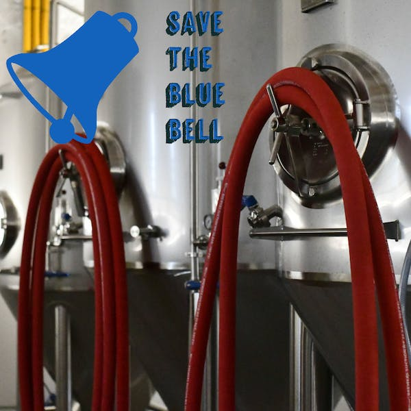 Save The Blue Bell: Online Tour & Tasting