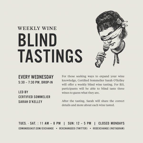 BLIND WINE TASTINGS!