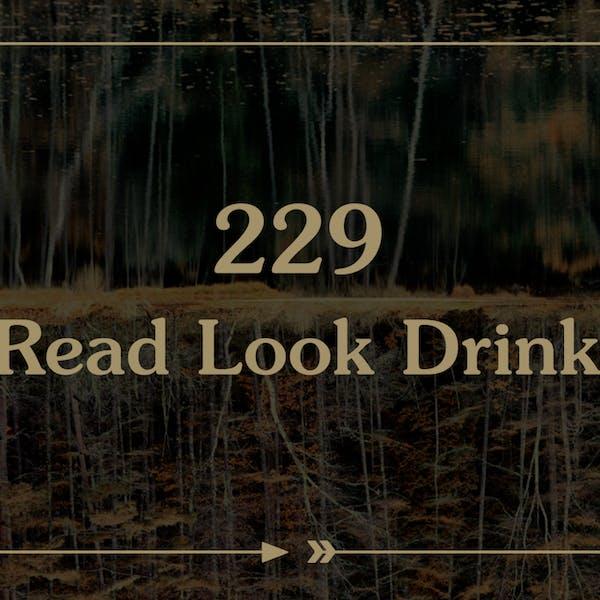 Good Beer Hunting | 229. Read. Look. Drink.
