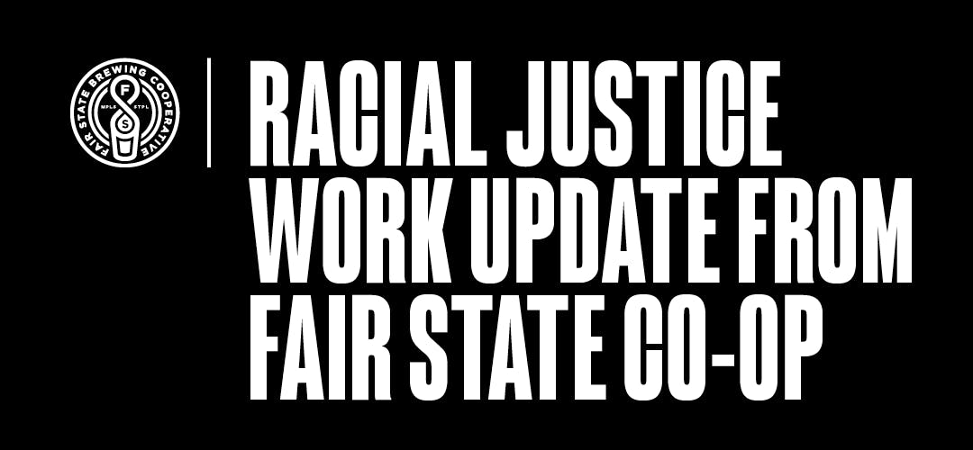 Text reads: Racial Justice Work Update from Fair State Co-op