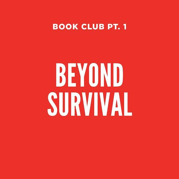 Fair State Cooperates Book Club: Beyond Survival